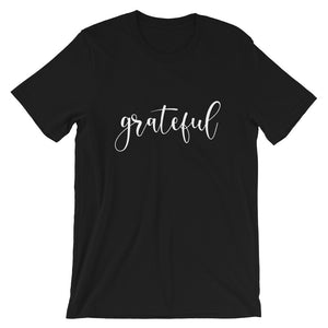 Grateful Short-Sleeve Unisex T-Shirt