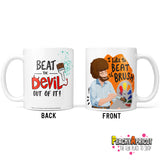 Bob Ross - Beat the Devil Mug - PeachyApricot