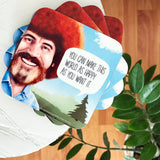 Bob Ross Coasters With Quotes