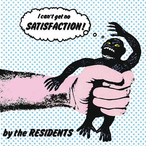 The Residents - Satisfaction 7""