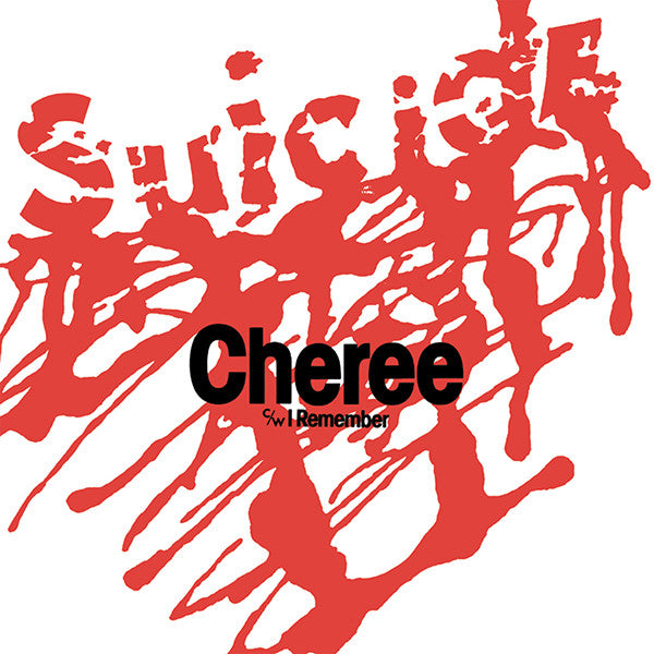 Suicide - Cheree 7""