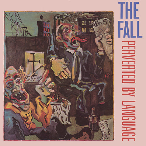 The Fall - Perverted By Language LP