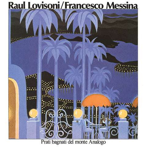 Raul Lovisoni / Francesco Messina - Prati Bagnati Del Monte Analogo LP