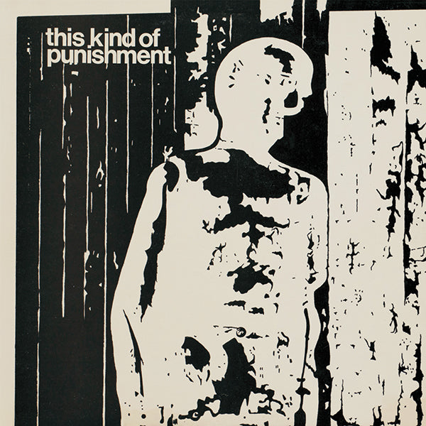 This Kind Of Punishment - s/t LP