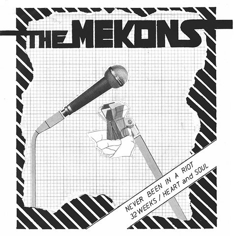 The Mekons - Never Been In A Riot 7""