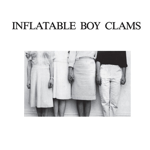 Inflatable Boy Clams - s/t 2x7""