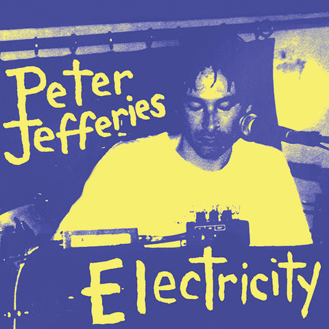 Peter Jefferies - Electricity 2xLP