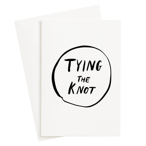 tying the knot / greeting card