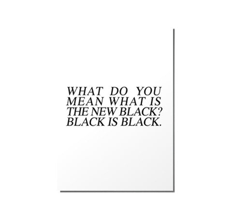 black is black / art print