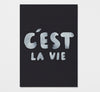 c'est la vie / limited edition print - The Adventures Of - The Minimalist Store