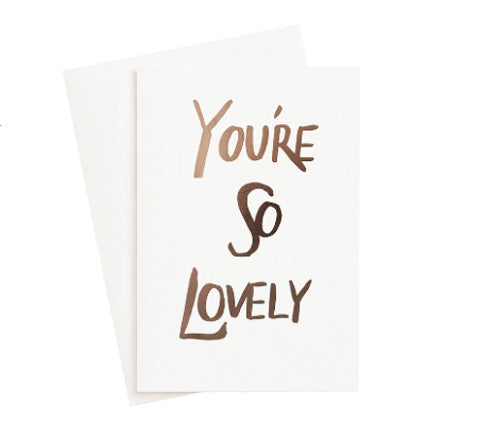 The Adventures Of - You're So Lovely / Greeting Card - The Minimalist Store
