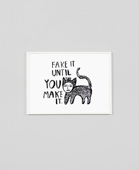 People I've Loved - Fake It Til You Make It - The Minimalist Store