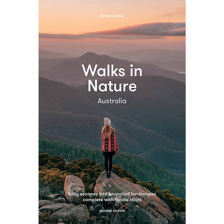 WALKS IN NATURE : AUSTRALIA 2ND EDITION
