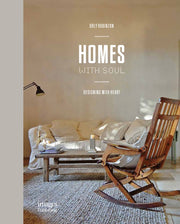 HOMES WITH SOUL :DESIGNING WITH THE HEART