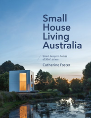 SMALL HOUSE LIVING AUSTRALIA BOOK-