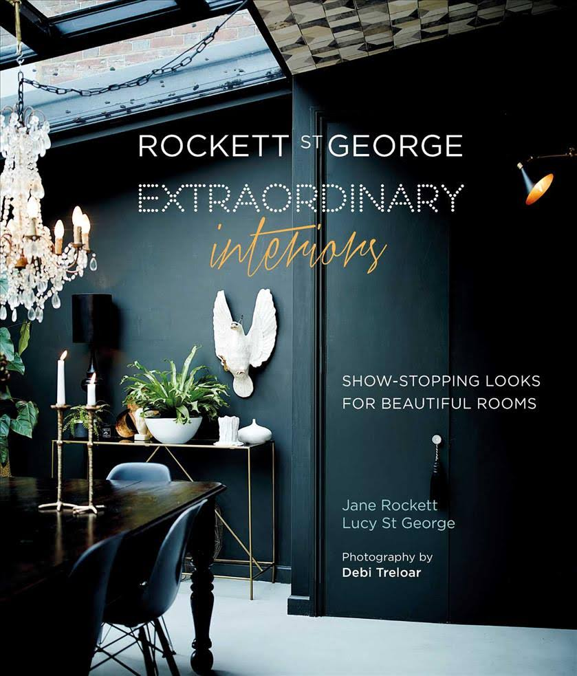 ROCKETT ST GEORGE : EXTRAORDINARY INTERIORS