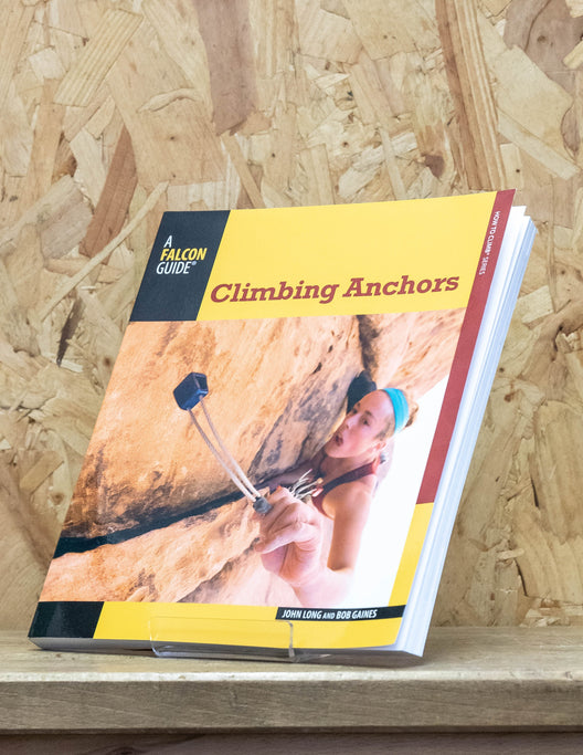 Climbing Anchors : 2nd Edition