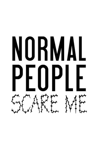 Normal people...