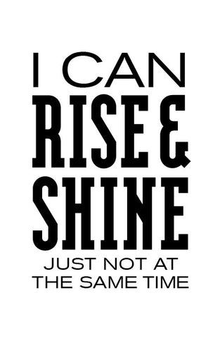 I can rise...