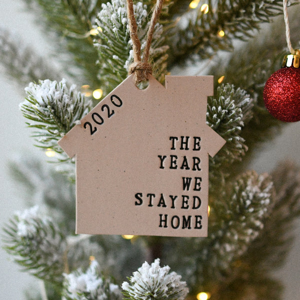 The Year We Stayed Home Ornament