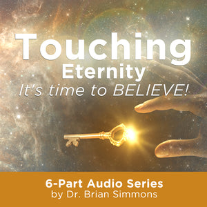 Touching Eternity: It's Time to Believe! (MP3)