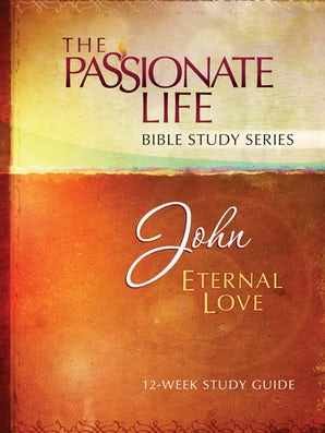 John Eternal Love 12-Week Study Guide