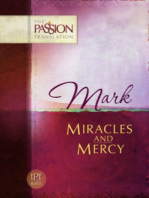 Mark Miracles and Mercy