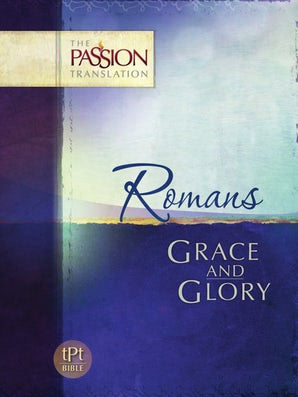 Romans Grace and Glory