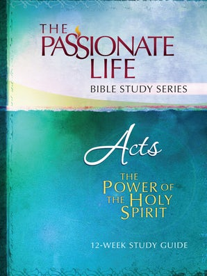 Acts The Power Of The Holy Spirit 12-Week Study Guide