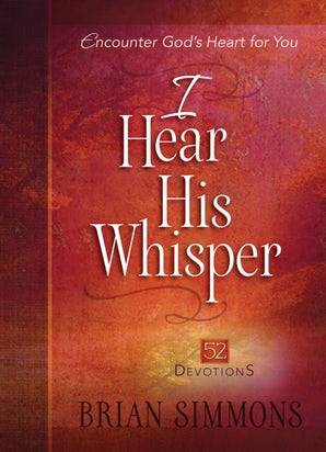 I Hear His Whisper 52 Devotions