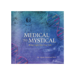 BOOK : Medical to Mystical (Softcover)