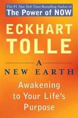 BOOK : A New Earth: Awakening to Your Life's Purpose