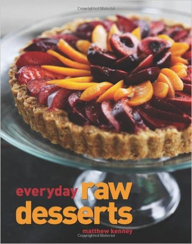 BOOK : Everyday Raw Desserts (Raw Food)