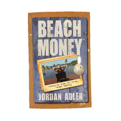 BOOK : Beach Money: Creating Your Dream Life Through Network Marketing