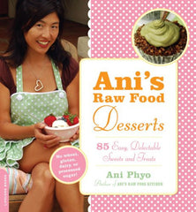 BOOK : Ani's Raw Food Desserts
