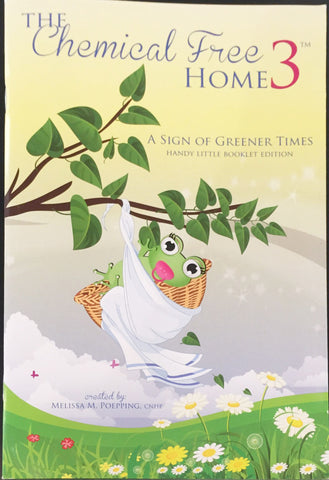 BOOK : The Chemical Free Home Book 3