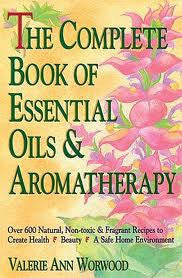 BOOK : The Complete Book of Essential Oils and Aromatherapy