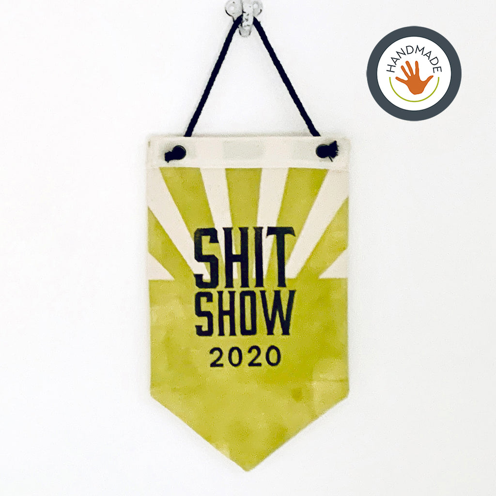 Mini banner | pennant | Shitshow 2020 | Hand-printed | cotton | retro | fun | block print | decoration