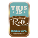 How We Roll Mississippi - 1053A