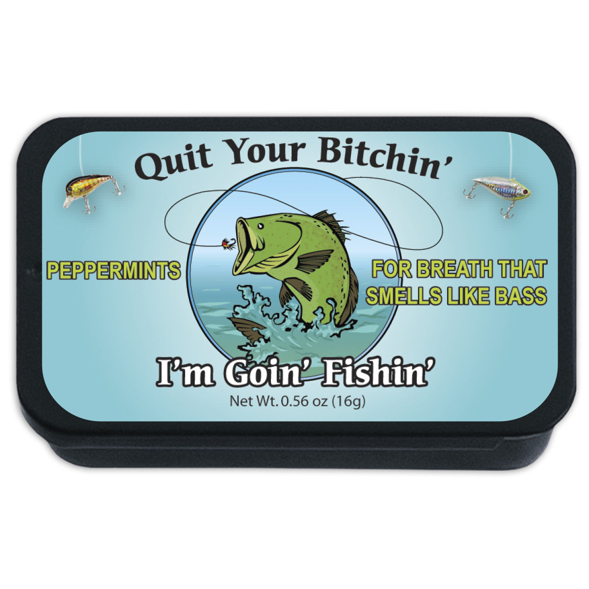Quit Your Bitchin' - 1168S