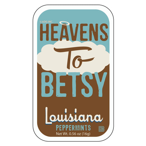 Heavens to Betsy Louisiana - 1340A