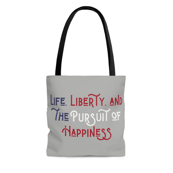 Life, Liberty & Happiness - Declaration of Independence - Poly Tote Bag - Biblioriot
