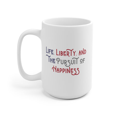 Life, Liberty & Happiness - Declaration of Independence - Ceramic Mug - Biblioriot