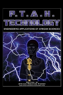 P.T.A.H. TECHNOLOGY: Engineering Applications of African Sciences (Paperback)
