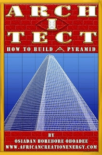 ARCH I TECT: How To Build A Pyramid