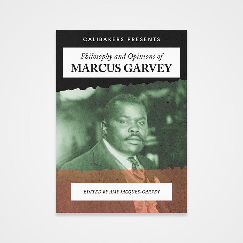 Philosophy & Opinions Of Marcus Garvey -