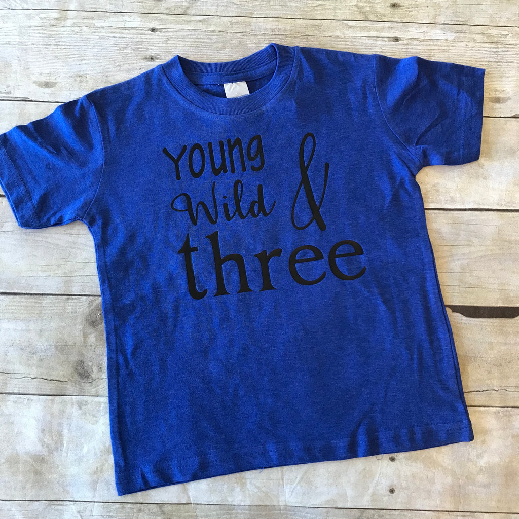 Young Wild & Three Boys Shirt
