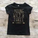 Young Wild & Three Girl Shirt