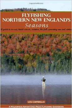 Flyfishing Northern New England's Seasons - 1st edition