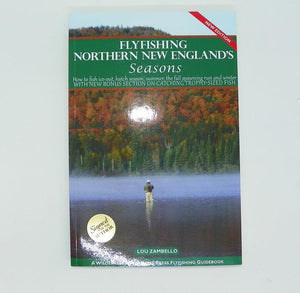 book titled Fly Fishing Northern New England's Seasons second edition by Lou Zambello